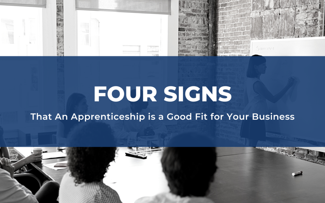 Four Signs an apprenticeship is a good fit